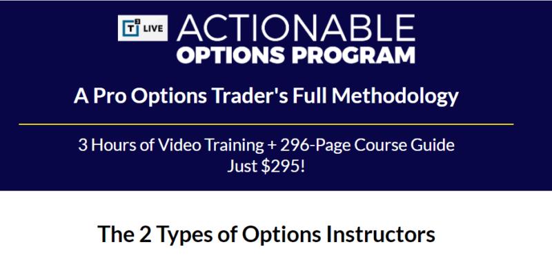 T3 Live – Actionable Options Program