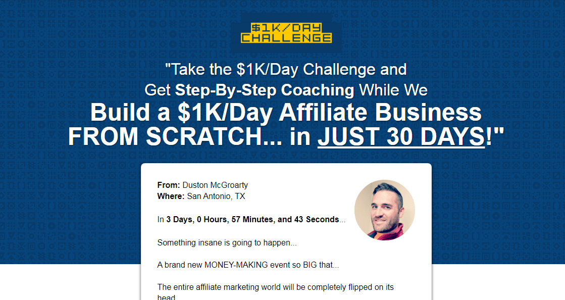 Duston McGroarty – Build A $1K/Day Affiliate Business (Update 1)