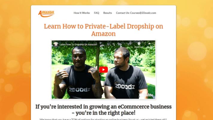 2 Doodz – Amazon Domination Course