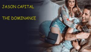 Jason Capital – The Dominance