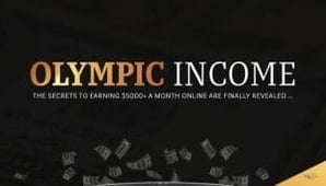 OLYMPIC INCOME – Proven Private Money Making System