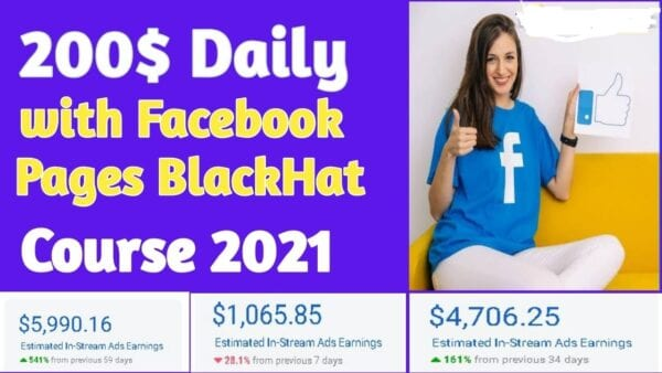 $200/Day With Facebook Pages Black Hat Course 2021 – Video Course Step By Step