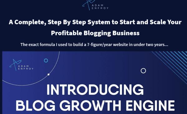 Adam Enfroy – Blog Growth Engine Update 1