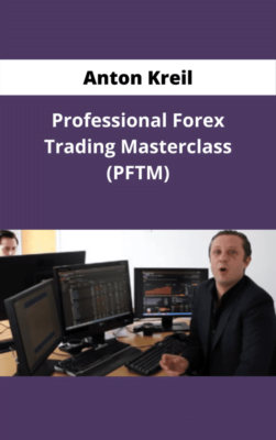 Anton Kreil – Trading Masterclass POTM + PFTM + PTMI