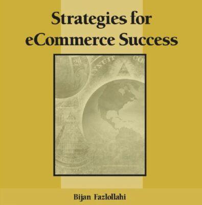 Bijan Fazlollahi – Strategies for eCommerce Success