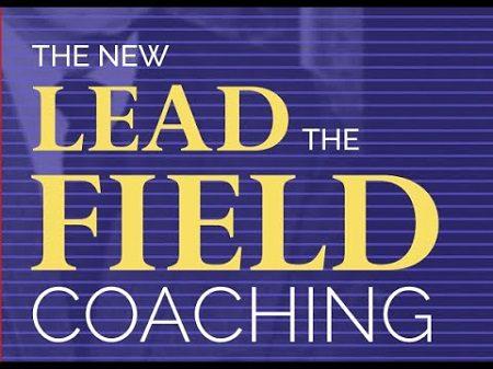 Bob Proctor – The NEW Lead the Field Coaching Program Update 1
