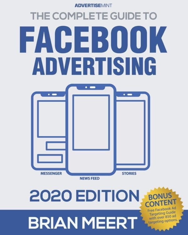 Brian Meert – The Complete Guide to Facebook Advertising