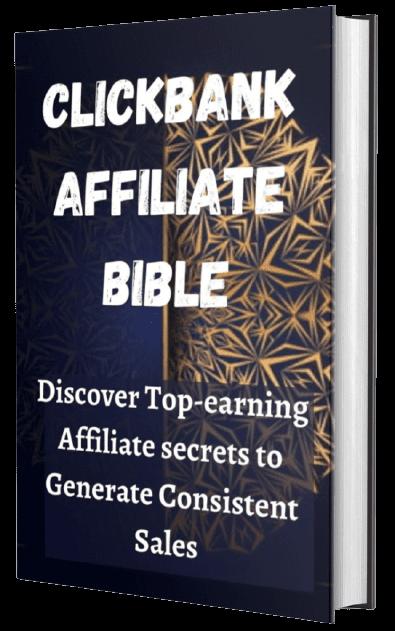 Clickbank Affiliate Bible