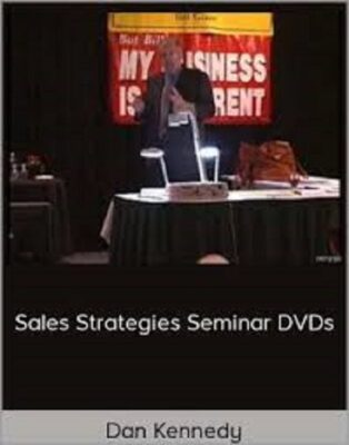 Dan Kennedy – Sales Strategies Seminar