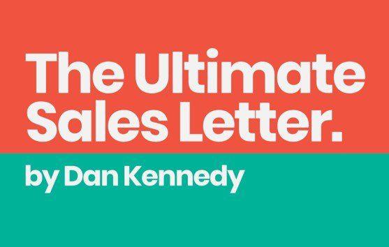 Dan Kennedy – Ultimate Sales Letter 2.0 Download
