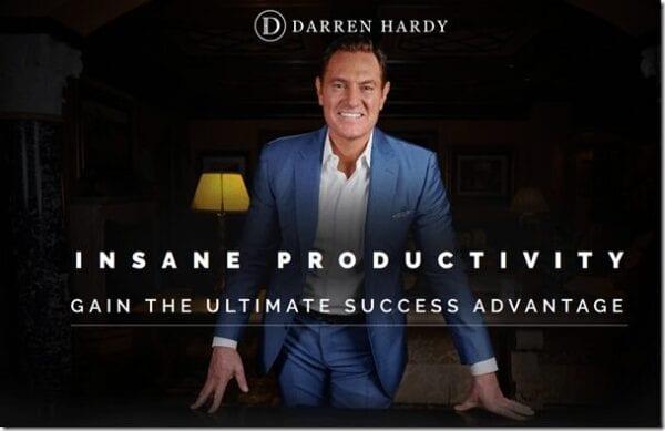 Darren Hardy – Insane Productivity