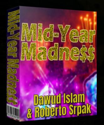 Dawud Islam and Roberto Srpak – Mid Year Madness