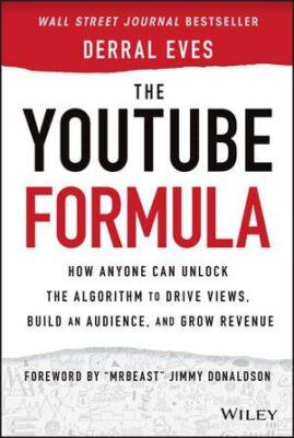 Derral Eves – The YouTube Formula