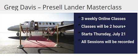 Greg Davis – Presell Landers Masterclass