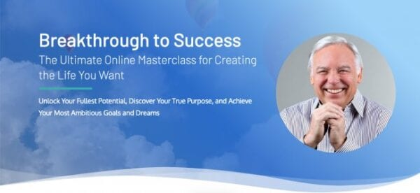 Jack Canfield – Breakthrough to Success Online