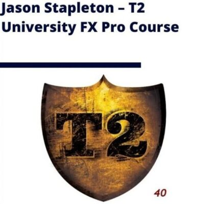 Jason Stapleton – T2 University FX Pro Course