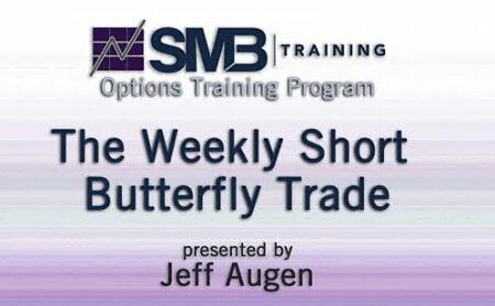 Jeff Augen – Weekly Short Butterfly