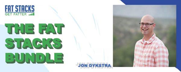 Jon Dykstra – The Fat Stacks Bundle