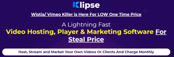 Klipse – World's First Powerful Video Marketing & Hosting Platform