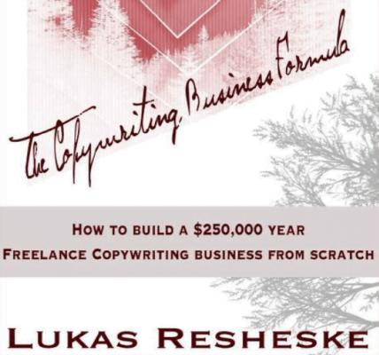 Lukas Resheske – The Copywriting Business Formula