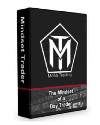 Mafia Trading – Mindset Trader Day Trading