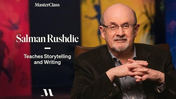 MasterClass – Salman Rushdie Teaches Storytelling and Writing Download