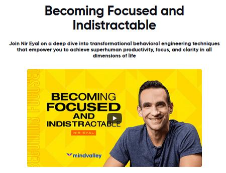 MindValley – Nir Eyal – Becoming Focused & Indistractable