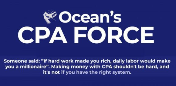 Ocean's CPA FORCE – New Powerful CPA Method for Year 2020