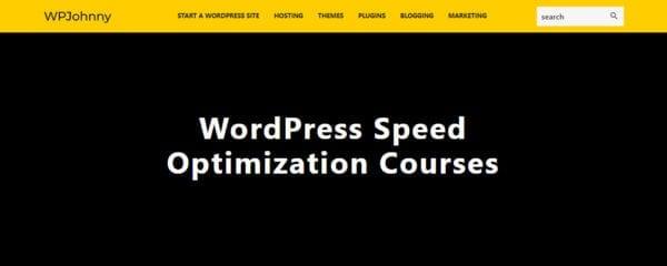 WPJohnny – WordPress Speed Optimization Courses
